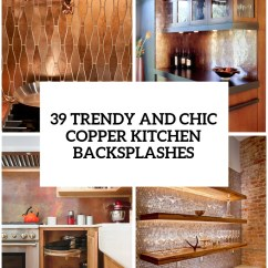 Backsplashes Kitchen White Marble Table 27 Trendy And Chic Copper - Digsdigs