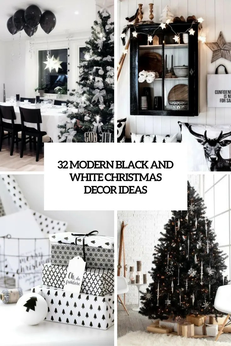 32 Modern Black And White Christmas Dcor Ideas