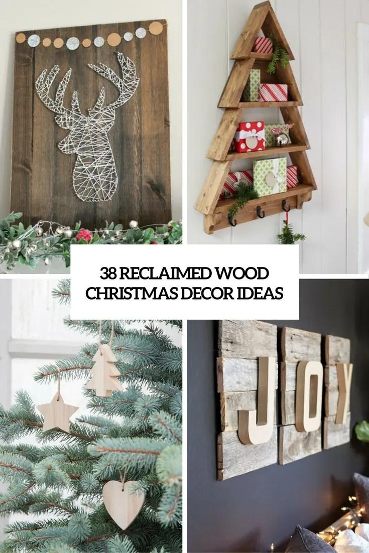 38 Reclaimed Wood Christmas Dcor Ideas  DigsDigs