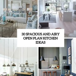 Open Living Room And Kitchen Designs Design Planner 30 Spacious Airy Plan Ideas Digsdigs Cover