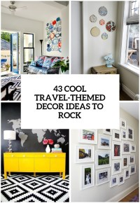 31 Cool Travel-Themed Home Dcor Ideas To Rock - DigsDigs
