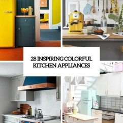 Colored Kitchen Appliances Estimate For Cabinets 28 Inspiring Colorful Digsdigs Cover