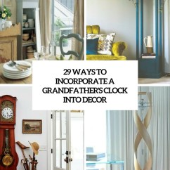 Living Room Clocks Next Shades Of Grey Paint For 29 Ways To Incorporate A Grandfather S Clock Into Decor Digsdigs