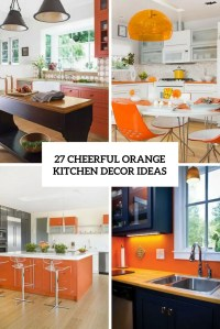 27 Cheerful Orange Kitchen Decor Ideas - DigsDigs