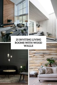 25 Inviting Living Rooms With Wood Walls - DigsDigs
