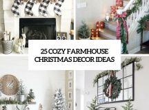 25 Cozy Farmhouse Christmas Decor Ideas