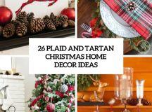 26 Plaid And Tartan Christmas Home Decor Ideas
