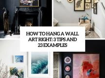 How To Hang A Wall Art Right: 3 Tips And 23 Examples