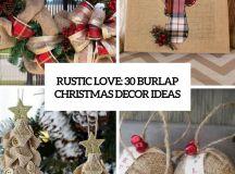 Rustic Love: 30 Burlap Christmas Decor Ideas