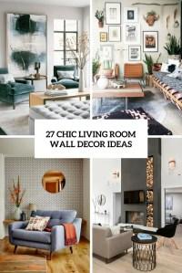 27 Chic Living Room Wall Decor Ideas