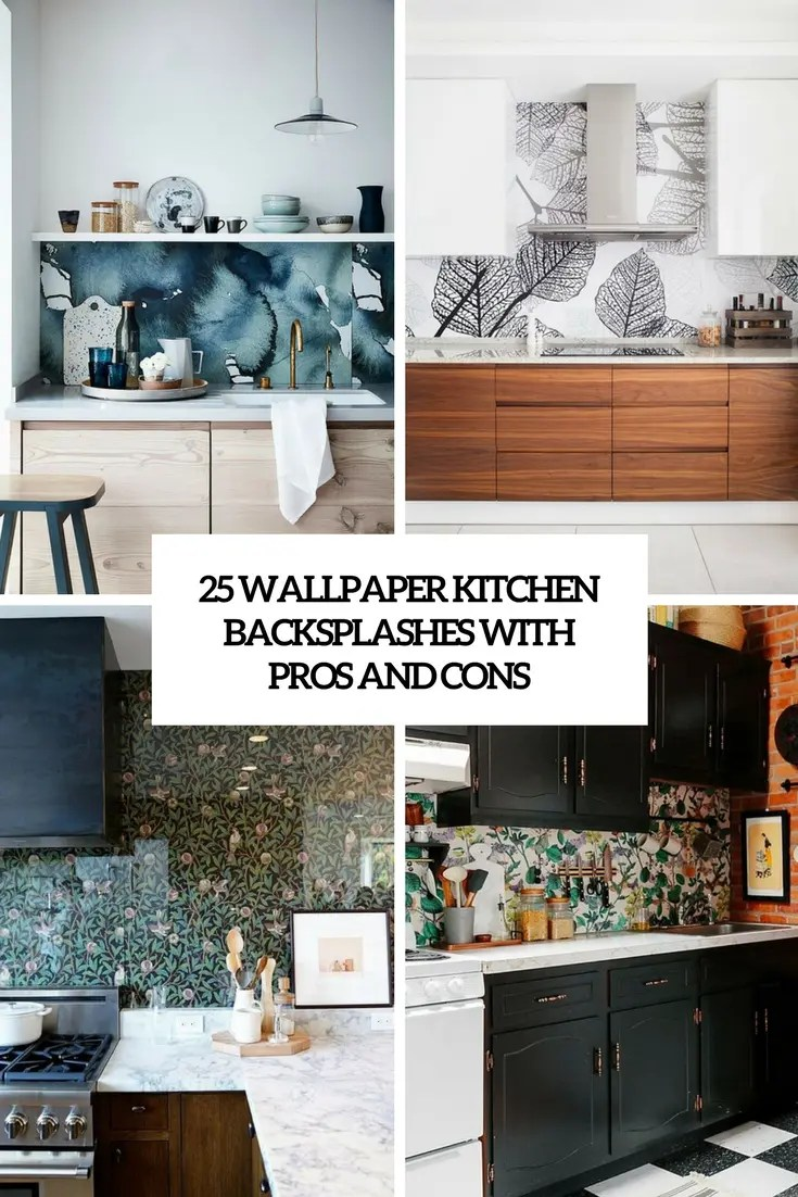kitchen back splashes backsplash home depot 25 wallpaper backsplashes with pros and cons digsdigs cover