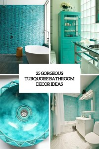 25 Gorgeous Turquoise Bathroom Decor Ideas - DigsDigs