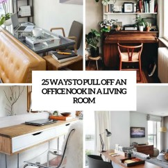 Living Room Office Ceiling Fans 25 Ways To Pull Off An Nook In A Digsdigs Cover