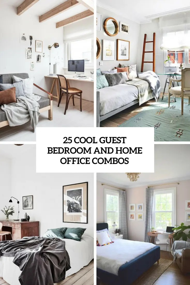 25 Cool Guest Bedroom And Home Office Combos Essentialsinside