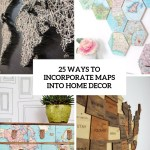 25 Ways To Incorporate Maps Into Home Decor Digsdigs