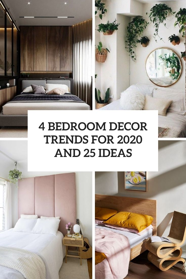 4 Bedroom Decor Trends For 2020 And 25 Ideas Digsdigs