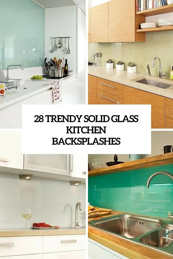 Fall Wallpaper Minimalist 28 Trendy Minimalist Solid Glass Kitchen Backsplashes