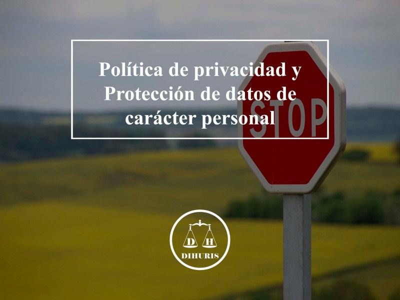 politica-de-privacidad-y-proteccion-de-datos-de-caracter-personal