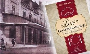 Dijon et son histoire gourmande: halte au Buffet de la Gare