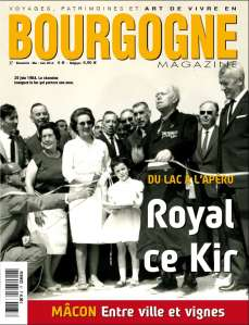 Bourgogne Magazine, royal ce Kir!