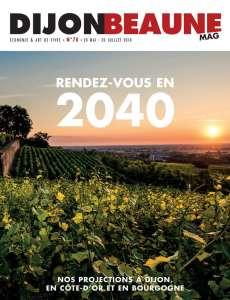Dijon-Beaune Mag #70 vous donne rendez-vous en 2040