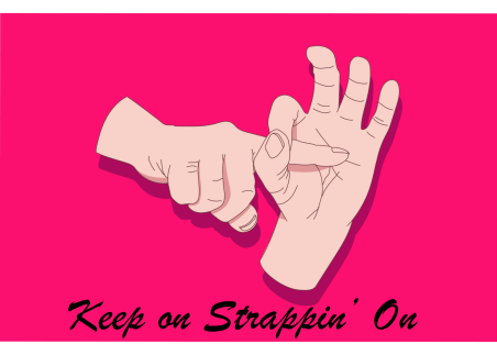 Keep on Strappin' on