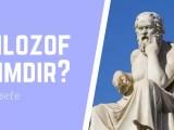 Düşünür | Filozof Kimdir? Kısaca Anlattık 1 – filozof kimdir