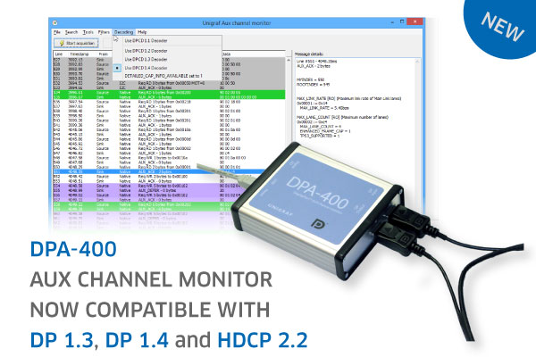 Unigraf DPA-400 AUX Channel Monitor now compatible with DP 1.3, DP 1.4 and HDCP 2.2