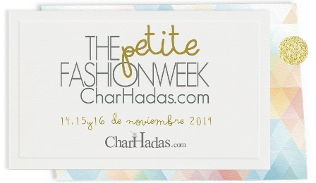 The Petite Fashion Week con Charhadas: un evento mágico