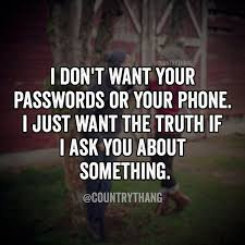 Do You Want My Password And My Phone?