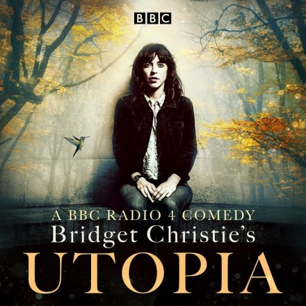 Bridget Christie's Utopia BBC