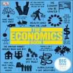 Big Ideas Simply Explained – The Economics Book