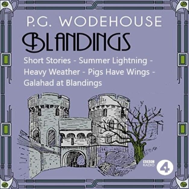 Blandings – P G Wodehouse
