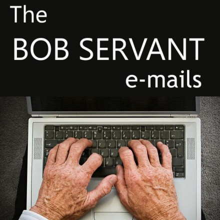 The Bob Servant Emails
