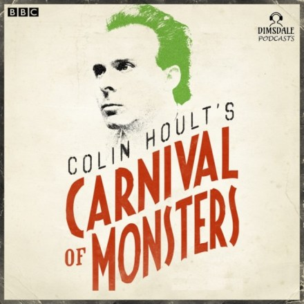 Colin Hoults Carnival Of Monsters