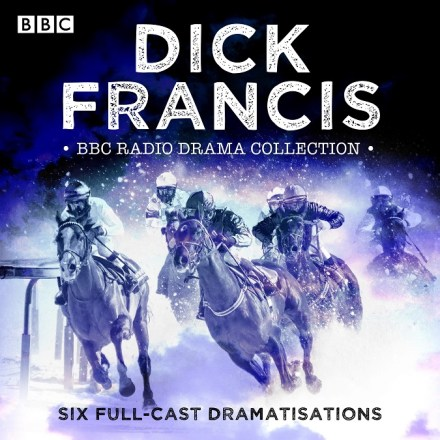 Dick Francis BBC Radio Drama Collection