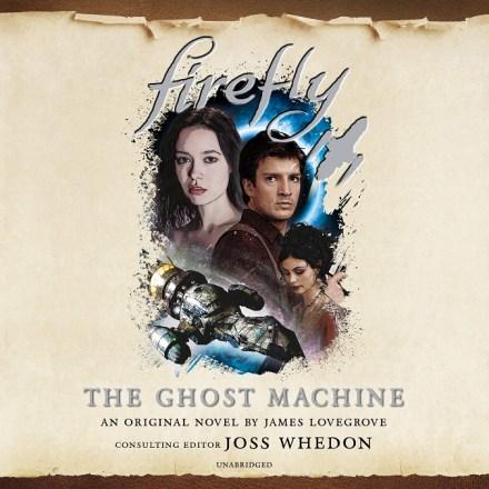 Firefly [3] The Ghost Machine