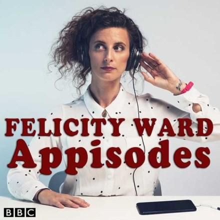 Felicity Ward – Appisodes