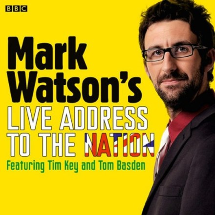 Mark Watson's Live Address to the Nation