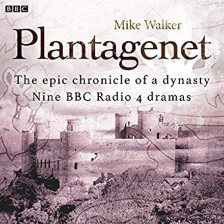 Plantagenet: The Epic Chronicle of a Dynasty