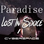Paradise Lost in Space / Cyberspace