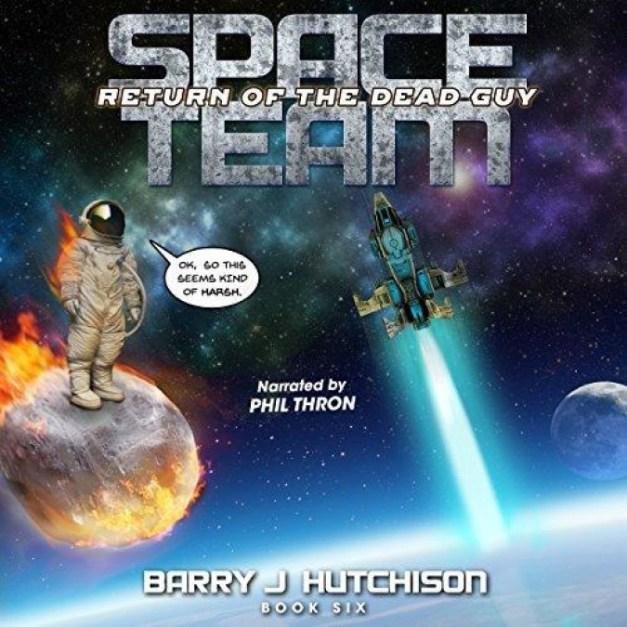 Space Team [06] Return of the Dead Guy