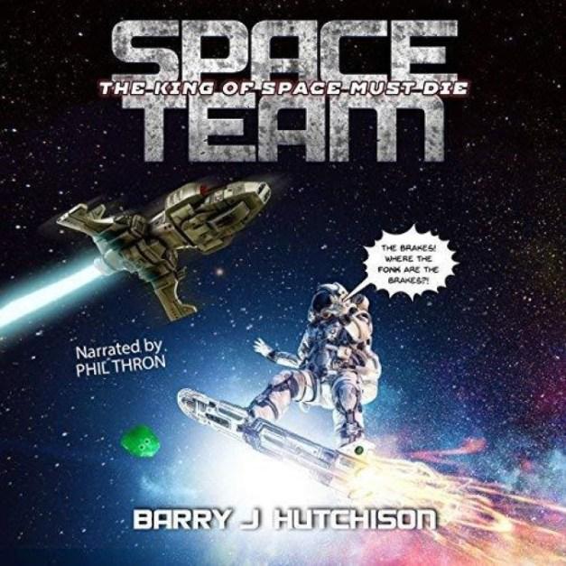 Space Team [09] The King of Space Must Die