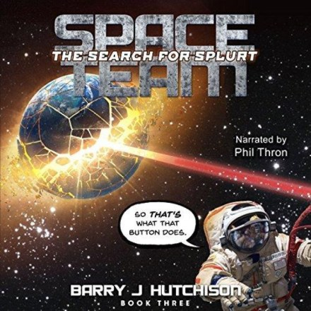 Space Team [03] The Search for Splurt