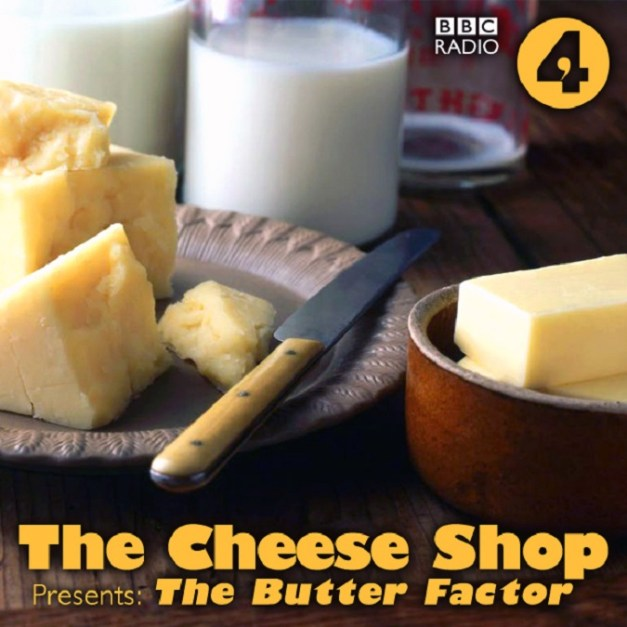 The Cheese Shop Presents The Butter Factor