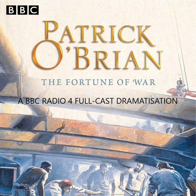 The Fortune of War – Patrick O'Brian