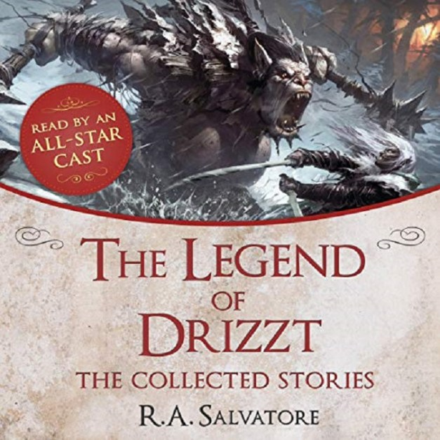 The Legend of Drizzt The Collected Stories