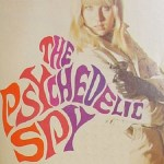 The Psychedelic Spy