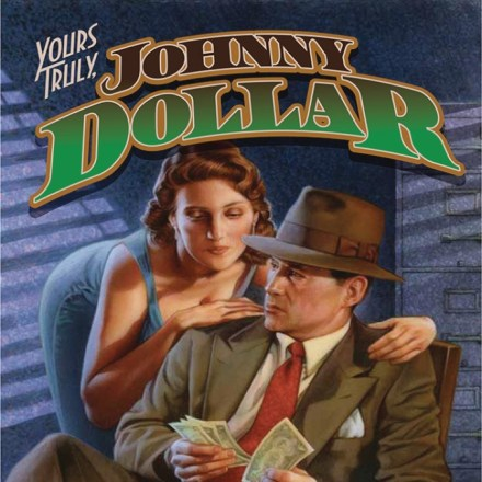 Yours Truly, Johnny Dollar