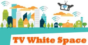TV White Space Technology Best Solution for Rural Connect